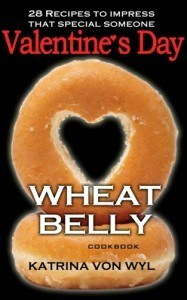 Wheat Belly Valentine's Day Cookbook