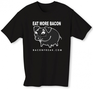 Eat More Bacon T-Shirt from BaconFreak.com