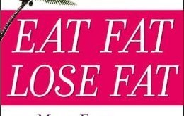 Eat Fat, Lose Fat by Mary G Enig and Sally Fallon